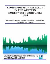 1995 Compendium of Research in the Northwest Territories