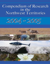 2004-2005 Compendium of Research in the Northwest Territories