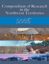2006 Compendium of Research in the Northwest Territories