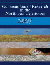 2007 Compendium of Research in the Northwest Territories